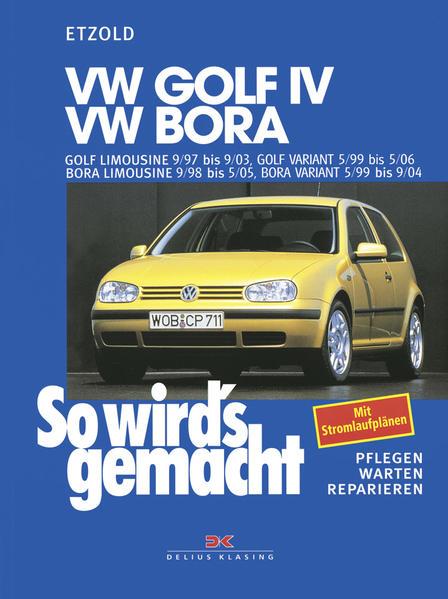 So wird's gemacht. VW Golf IV / VW Bora als Buch (kartoniert)