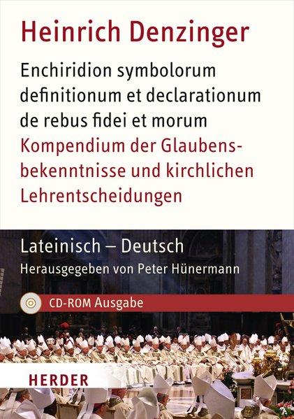 Kompendium der Glaubensbekenntnisse und kirchlichen Lehrentscheidungen. Lateinisch - Deutsch als Software Heinrich Denzi