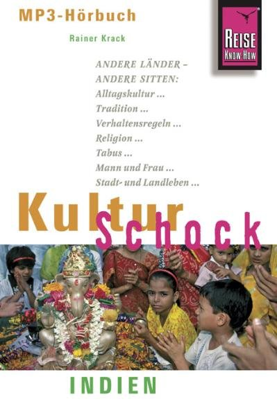 KulturSchock Indien Hörbuch als Hörbuch