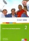 Green Line 2. Fit für Tests und Klassenarbeiten. Arbeitsheft und CD-ROM mit Lösungsheft