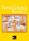 Kombi-Buch Deutsch 6. Baden-Württemberg