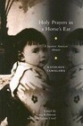 Holy Prayers in a Horse's Ear: A Japanese American Memoir