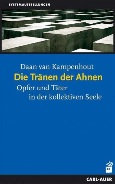 Die Tränen der Ahnen als Buch von Daan van Kamp...