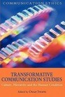 Transformative Communication Studies: Culture, Hierarchy and the Human Condition