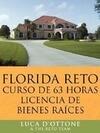 Florida Reto Curso de 63 Horas Licencia de Bienes Raices