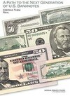 A Path to the Next Generation of U.S. Banknotes: Keeping Them Real