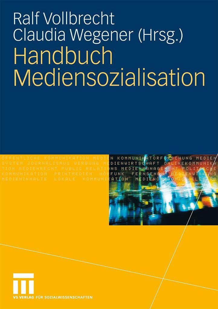 Handbuch Mediensozialisation als Buch von