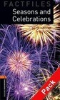 Oxford Bookworms. Factfiles Stage 2: Seasons and Celebrations CD Pack ED 08