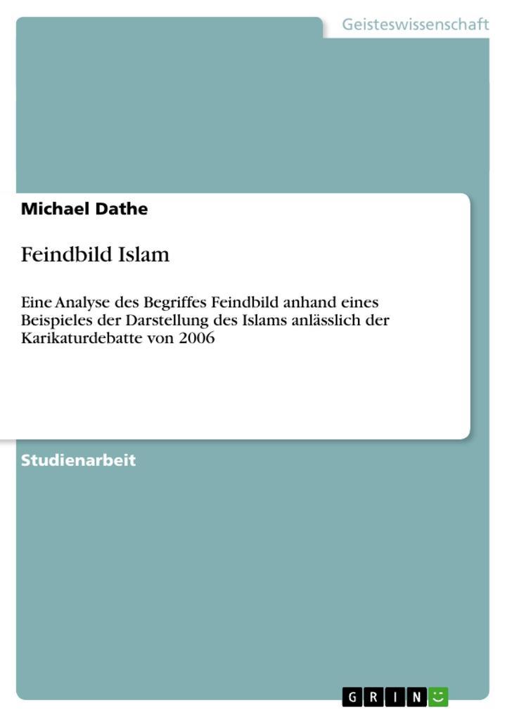 Feindbild Islam als Taschenbuch von Michael Dathe