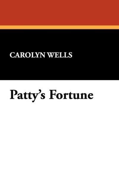 Patty's Fortune als Buch
