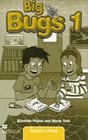 Big Bugs. Level 1 Teacher's Book