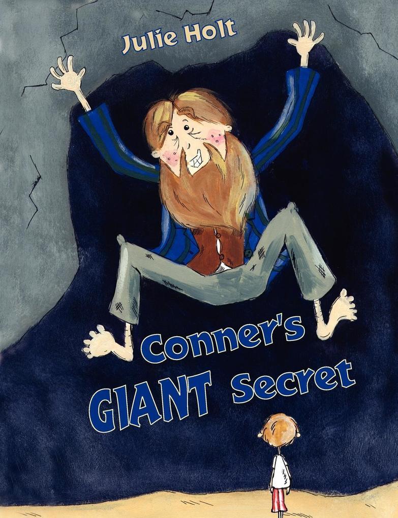 Conner´s Giant Secret als Taschenbuch von Julie...