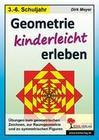 Geometrie kinderleicht erleben