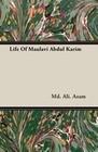 Life Of Maulavi Abdul Karim