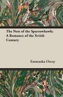 The Nest of the Sparrowhawk; A Romance of the Xviith Century
