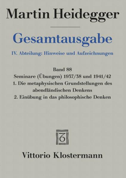 Gesamtausgabe Abt. 4 Hinweise und Aufzeichnungen Bd. 88. Seminare 1937/38 und 1941/42 als Buch