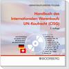 Handbuch des internationalen Warenkaufs - UN-Kaufrecht (CISG)