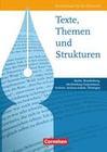 Texte, Themen und Strukturen: Deutschbuch für die Oberstufe. Schülerbuch. Östliche Bundesländer und Berlin