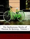 The Posthumous Works of Thomas De Quincey, Volume 1