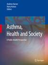 Asthma, Health and Society