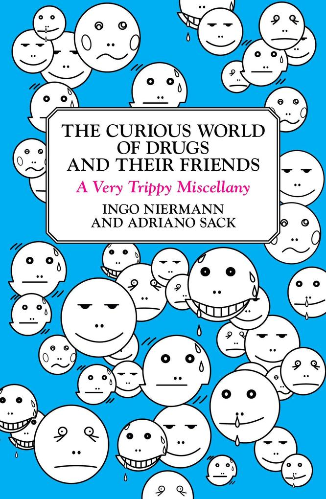 The Curious World of Drugs and Their Friends: A Very Trippy Miscellany als Taschenbuch