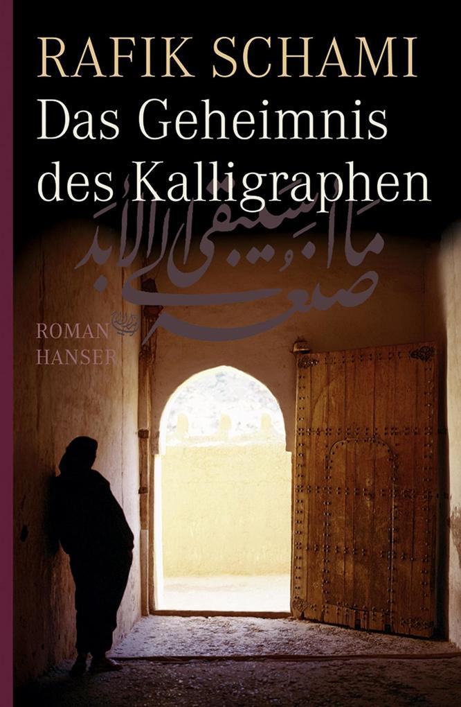 Das Geheimnis des Kalligraphen als Buch (gebunden)