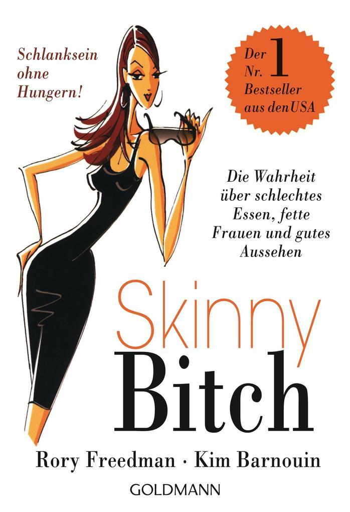 Skinny Bitch als Taschenbuch