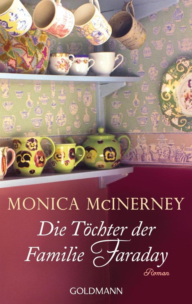 Die Töchter der Familie Faraday als Taschenbuch von Monica McInerney