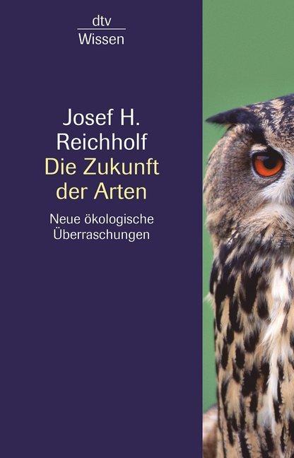 Die Zukunft der Arten als Taschenbuch von Josef...
