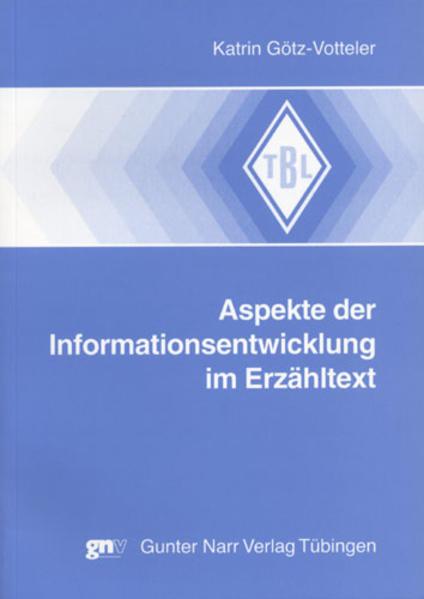 Aspekte der Informationsentwicklung im Erzähltext als Buch (kartoniert)