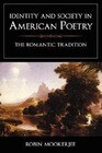 Identity and Society in American Poetry: The Romantic Tradition
