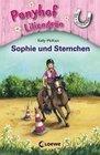Ponyhof Liliengrün 04. Sophie und Sternchen