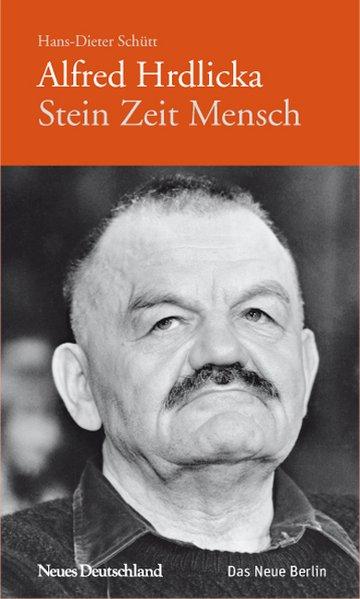 Alfred Hrdlicka als Buch von Hans-Dieter Schütt