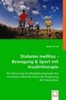 Diabetes mellitus - Bewegung & Sport mit Insulintherapie