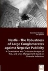 Nestlé - The Robustness of Large Conglomerates against Negative Publicity