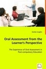 Oral Assessment from the Learner\\\'s Perspective