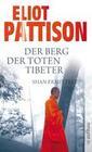Der Berg der toten Tibeter