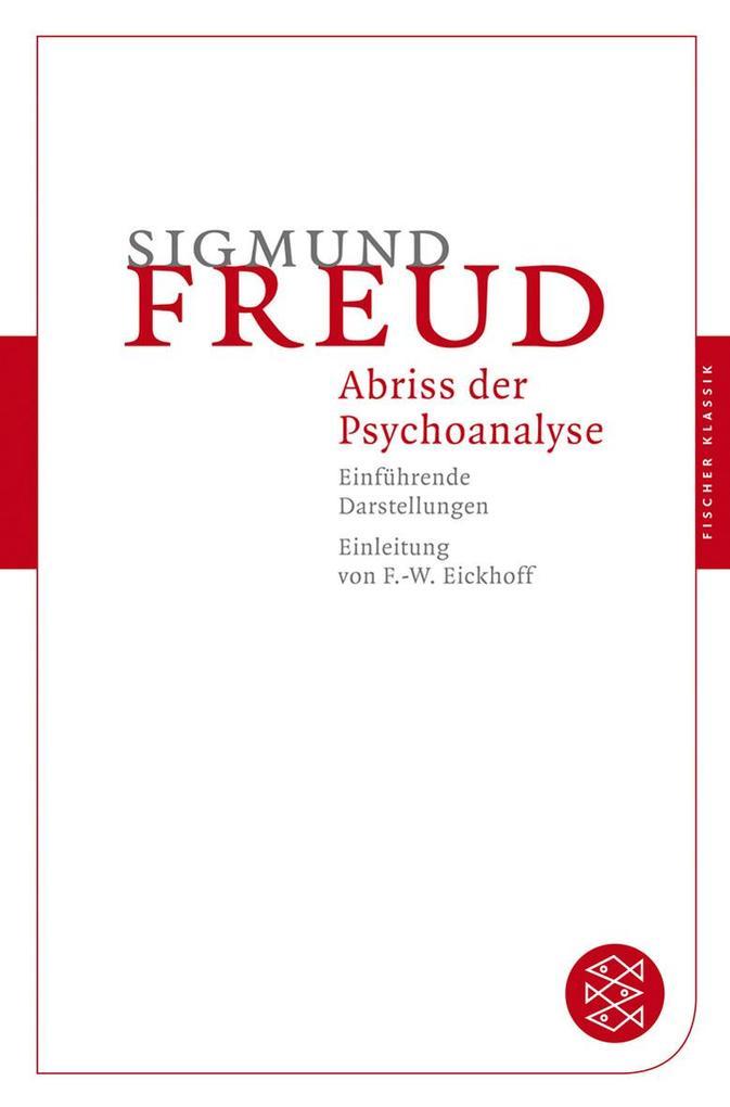 Abriß der Psychoanalyse als Taschenbuch von Sig...