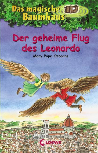 Das magische Baumhaus 36. Der geheime Flug des Leonardo als Buch von Mary Pope Osborne