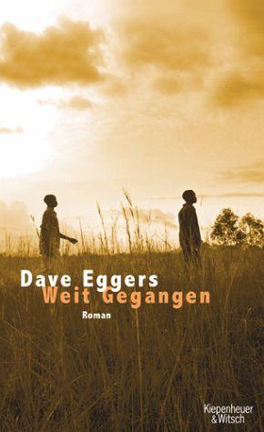 Weit gegangen als Buch von Dave Eggers