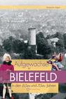 Aufgewachsen in Bielefeld in den 60er und 70er Jahren
