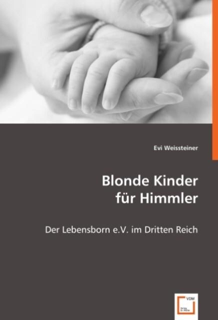 Blonde Kinder für Himmler als Buch