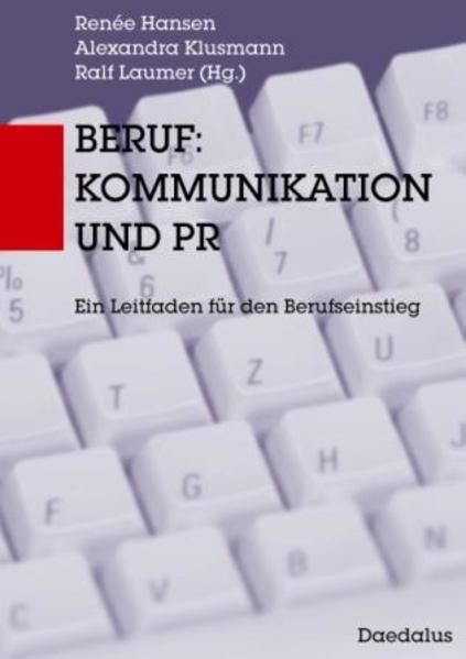 Beruf: Kommunikation und PR als Buch von