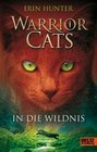 Warrior Cats Staffel 1/01. In die Wildnis