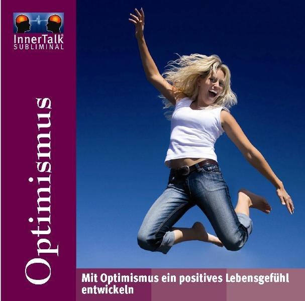 InnerTalk - Optimismus als Hörbuch CD von Eldon Taylor