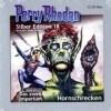 Perry Rhodan Silber Edition 18. Hornschrecken