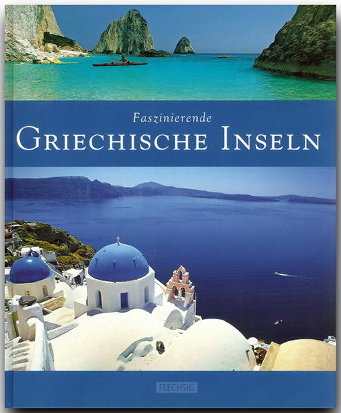 Faszinierende Griechische Inseln als Buch (gebunden)