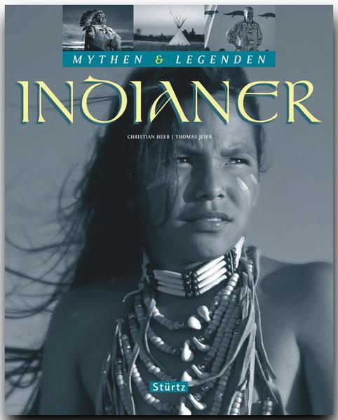 Mythen & Legenden: Indianer als Buch