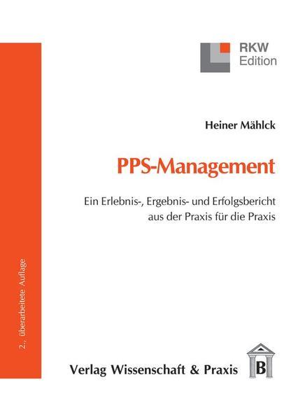 PPS-Management als Buch von Heiner Mählck