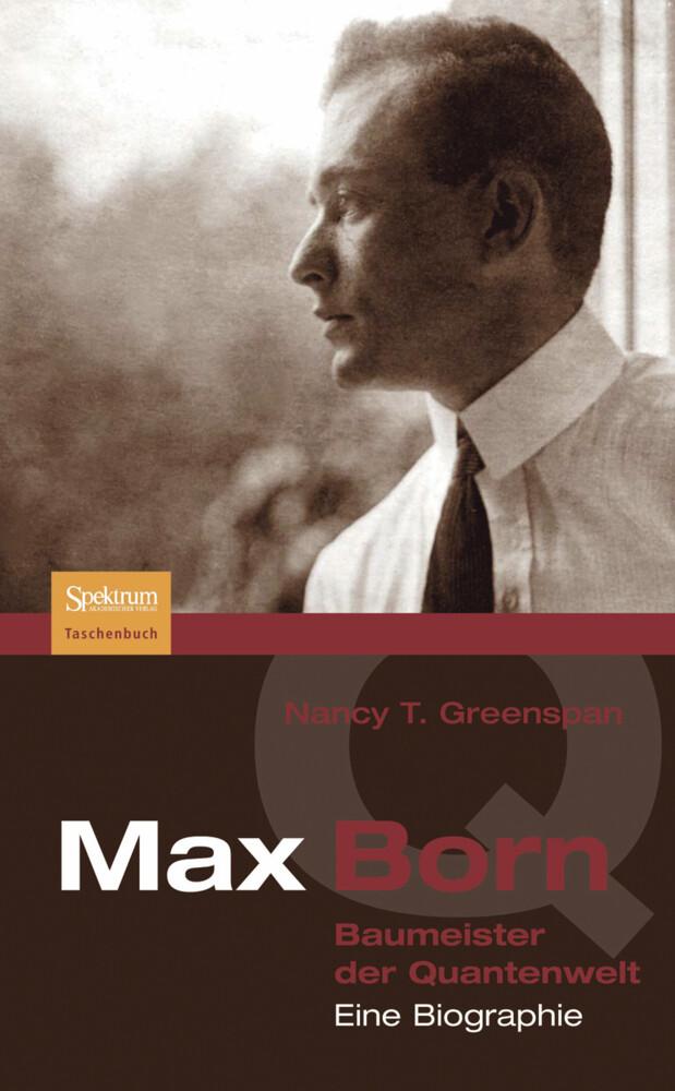Max Born - Baumeister der Quantenwelt als Buch